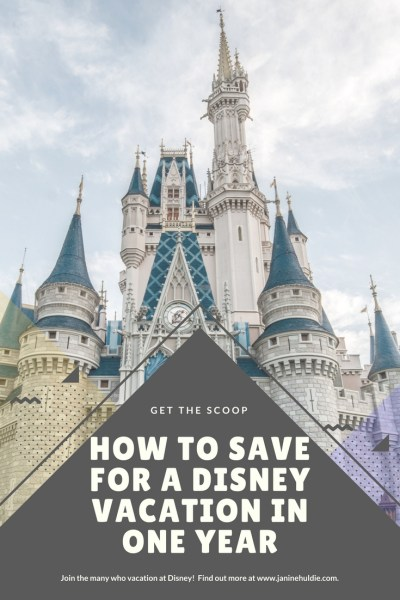 How to Save for A Disney Vacation in One Year