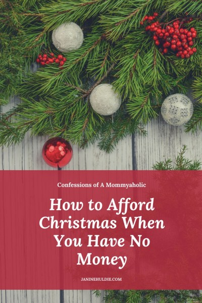 How to Afford Christmas When You Have No Money