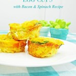 Easy Breakfast Egg Cups with Bacon, Cheese and Spinach Recipe