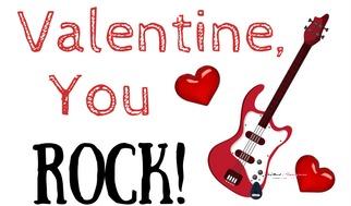 Valentine, you rock
