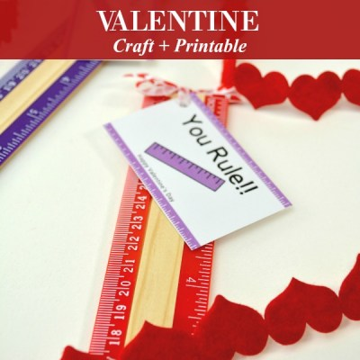 You Rule Valentine Craft and Printable 2