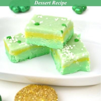 Leprechaun Fudge Dessert Recipe Featured Image