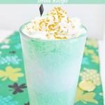 Sinfully Scrumptious Shamrock Float Drink Recipe