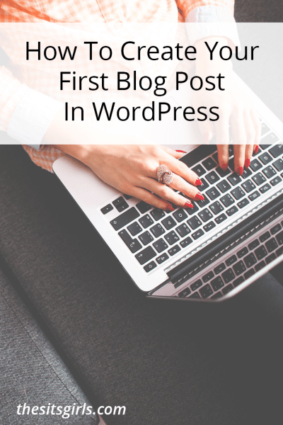 SITS GIRLS First Wordpress Blog Post Help