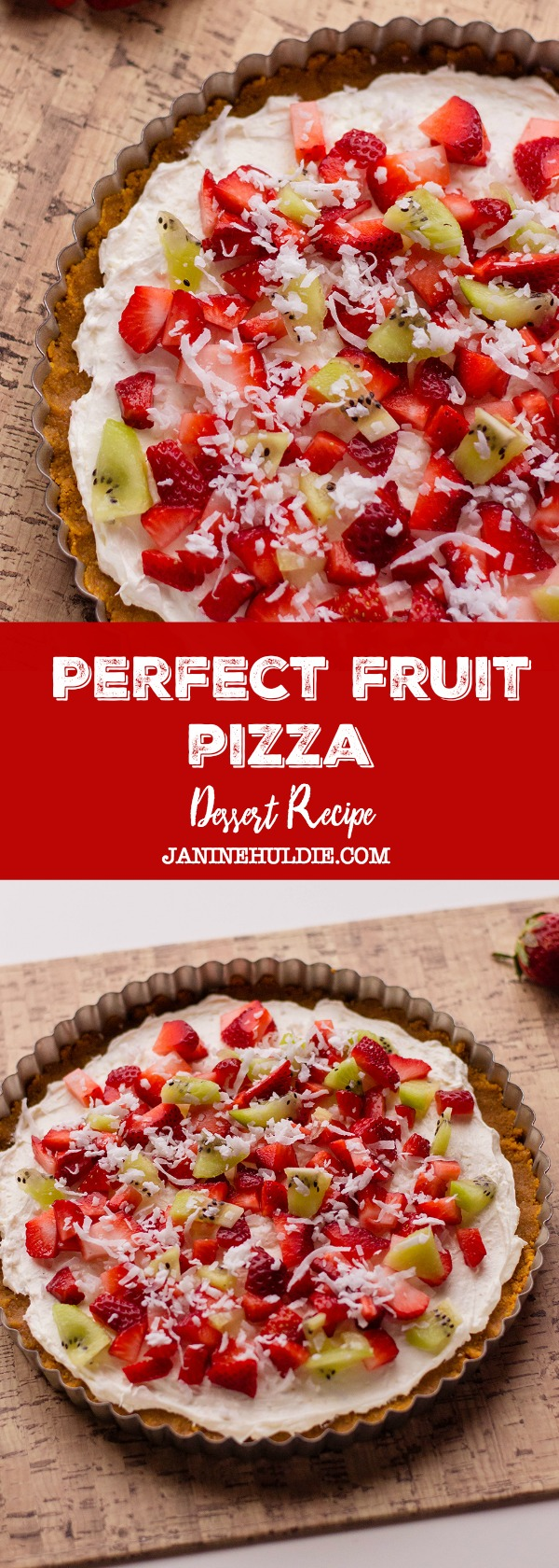 Perfect Dessert Fruit Pizza Recipe