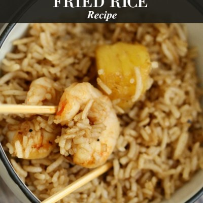 Pineapple Shrimp Fried Rice Recipe PLUS Text CHEF to WIN