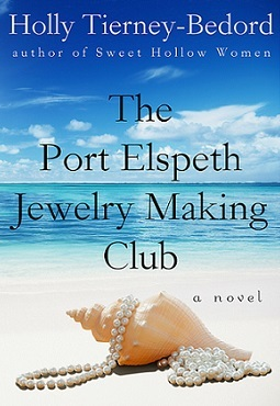 The Port Elspeth Jewelry Making Club by Holly Tierney Bedford