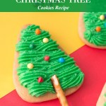 The Easiest Christmas Tree Cookies Recipe for the Holidays