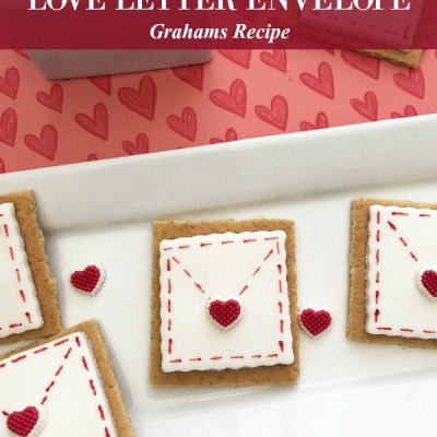 Be My Valentine Love Letter Envelope Grahams Recipe Featured Image