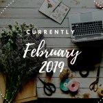 Currently February 2019 Edition with My Very First Youtube Unboxing Video