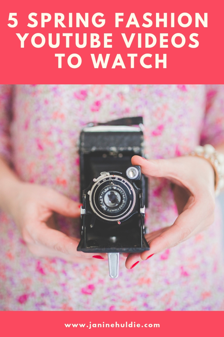 5 Spring Fashion YouTube Videos to Watch