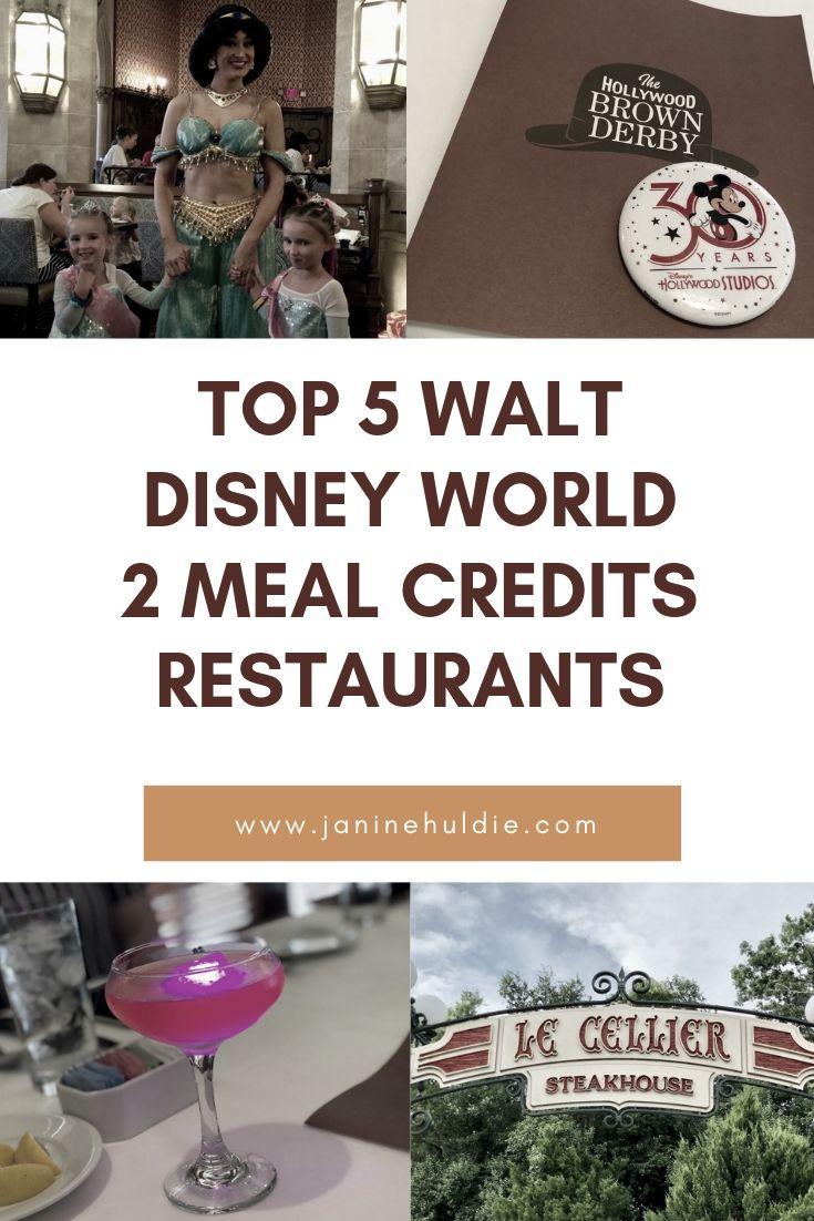 Top 5 Walt Disney World 2 Meal Credits Restaurants