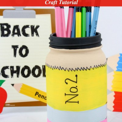 Back to School Pencil Mason Jar Craft Featured Image
