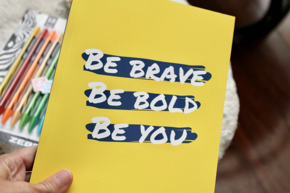 Be Brave Be Bold Be You Notebook