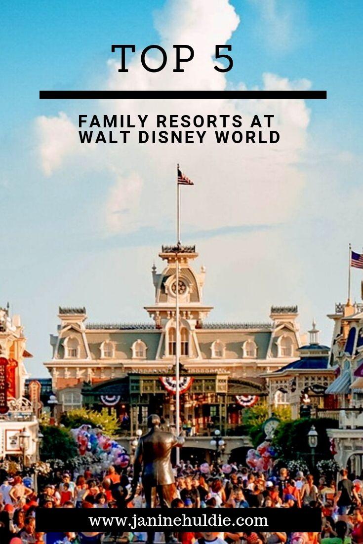Top 5 Family Resorts at Walt Disney World