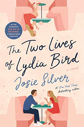 Two Lives of Lydia Bird by Josie Silver