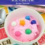Bubble Gum Ice Cream Easiest No-Churn Kid-Friendly Recipe