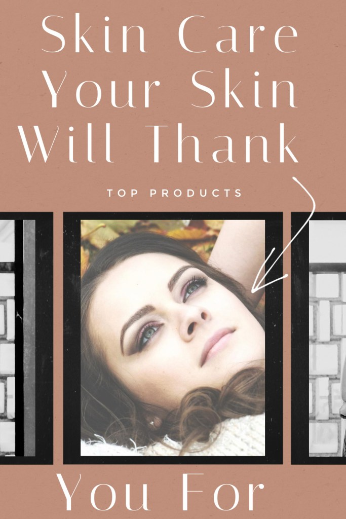 Products-Your-Skin-Will-Thank-You-For