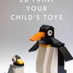 Why You Should Start 3D Printing Your Children's Favorite Toys