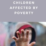 Effects of Child Poverty and How You Can Help