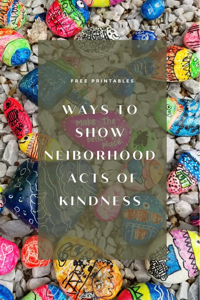 Neighborhood Kindness Printables