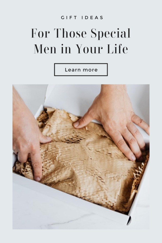 Gift Ideas for the Men In Life