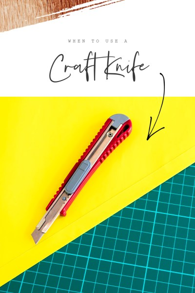 When and Why to Use A Craft Knife