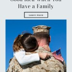 Is Joining The Military When You Have A Family A Good Idea