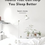 How to Create New Habits that Can Help You Sleep