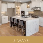 Upgrading Your Kitchen Style: 6 Simple Ways to Give Your Kitchen a Facelift