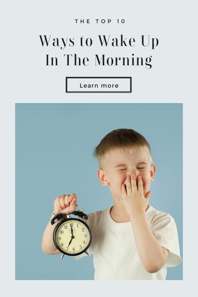 Ways to Wake Up