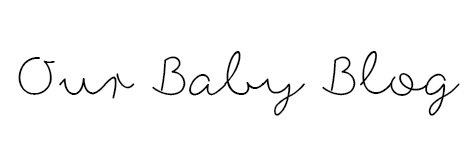 Our Baby Blog