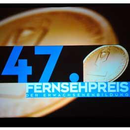 47. Fernsehpreis der Erwachsenenbildung