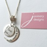 """My latest Janmary Designs pendant """"I love you ….. to the moon and back"""""""