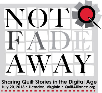 Not Fade Away: Sharing Quilt Stories in the Digital Age