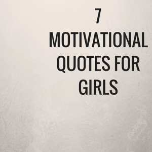 Click to see some great motivational and inspirational quotes for all the girly girl.