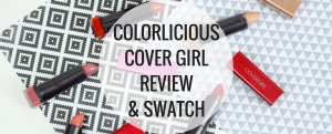 Colorlicious Covergirl Lipstick Review and Swatch - Happy Stylish Fit - Banner