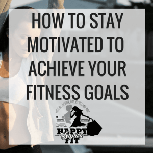 Check out these tips to help you stay motivated to achieve your fitness goals.