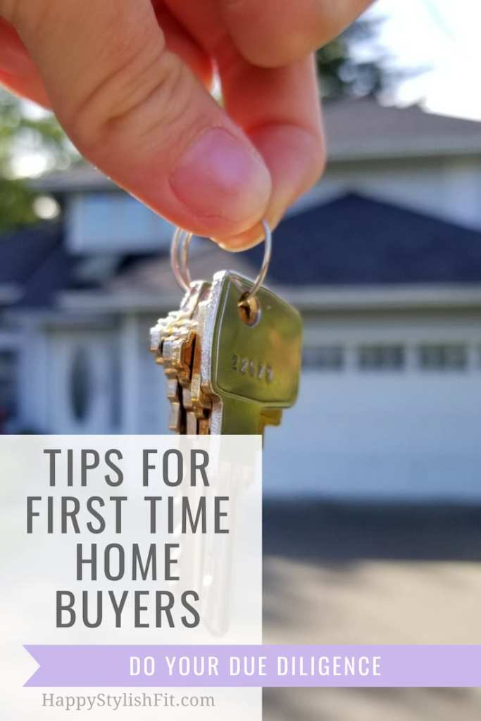 Tips for first time home buyers. Make sure you are doing your due diligence when buying your first home. #HouseHunting #FirstTimeHomeBuyer #BuyingaHouse
