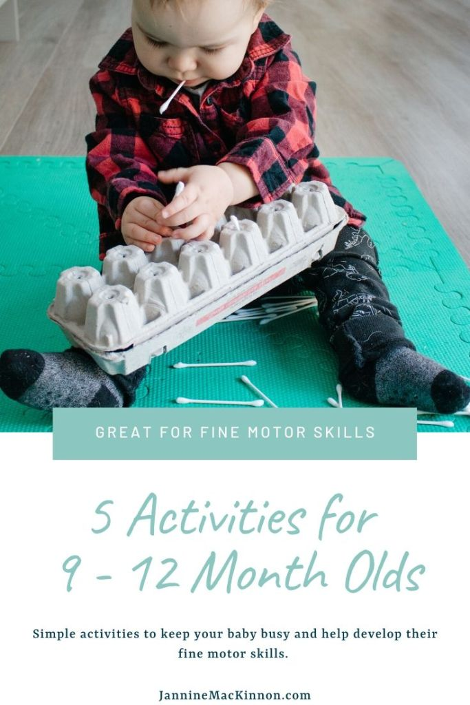 5 Simple Activities for 9 - 12 month olds. These easy activities are great for developing their fine motor skills.