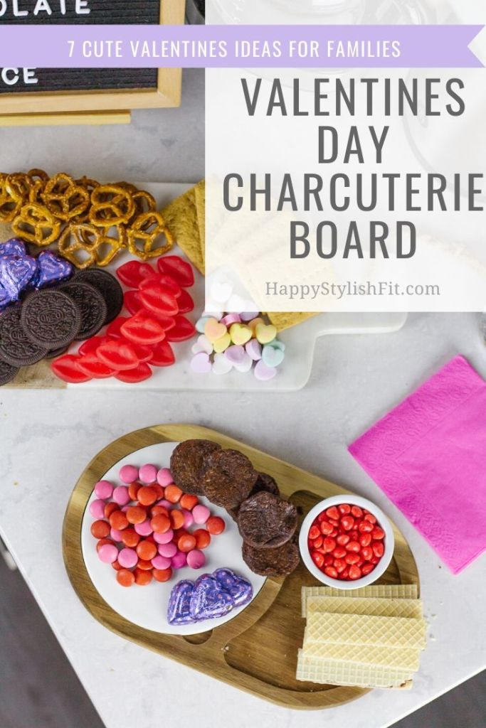Valentine's day charcuterie board and other valentines day toddler activities and treats.