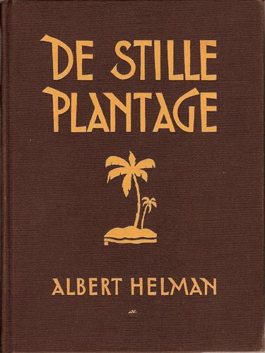 Uitgelezen: De stille plantage van Albert Helman