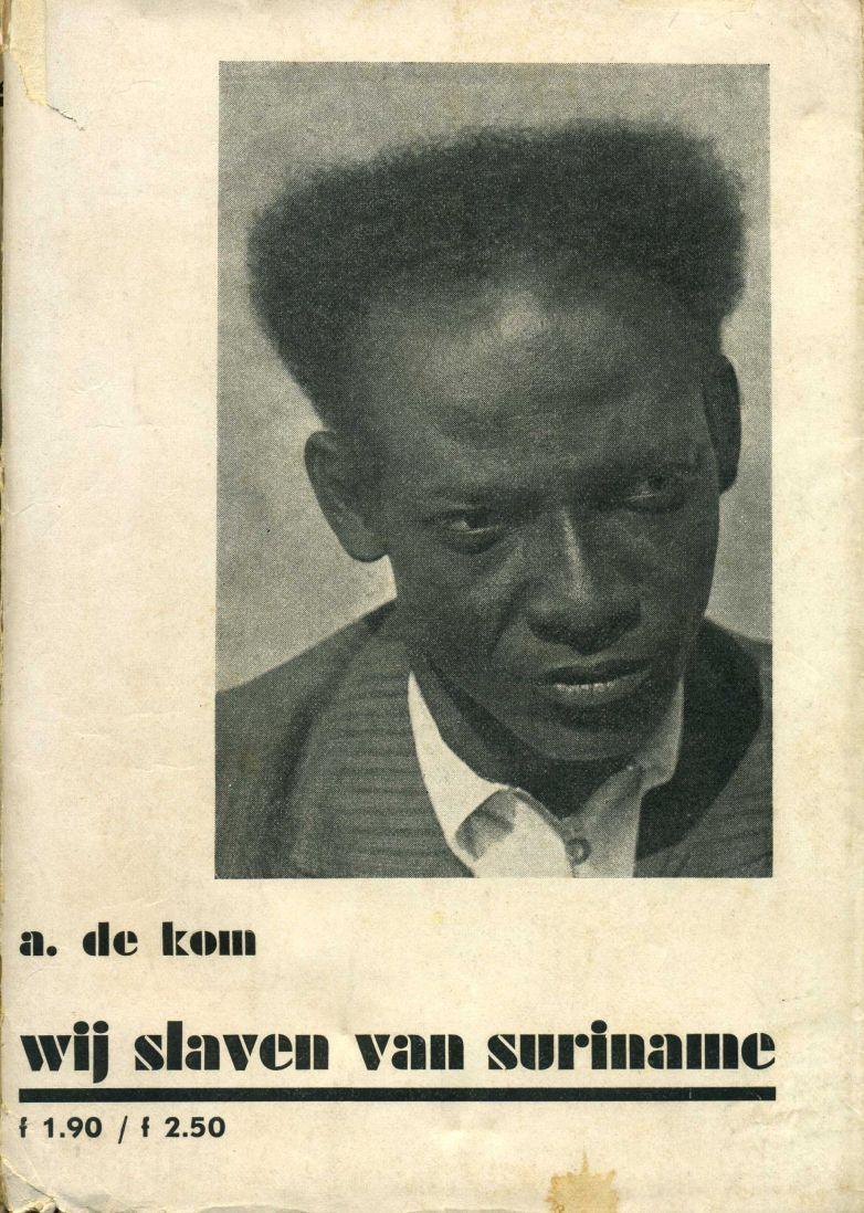 Uitgelezen: Wij slaven van Suriname van Anton de Kom