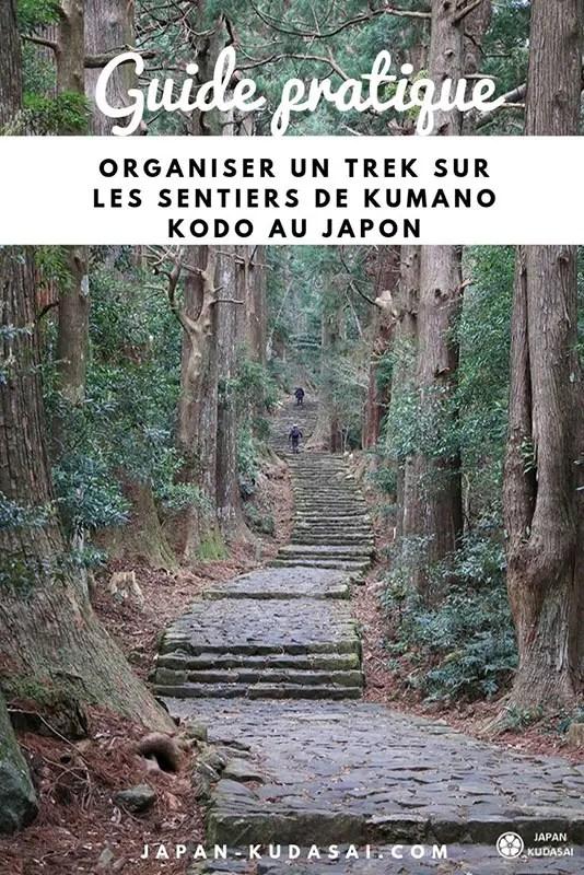 Guide pratique Japon - organiser un trek sur les sentiers de Kumano kodo
