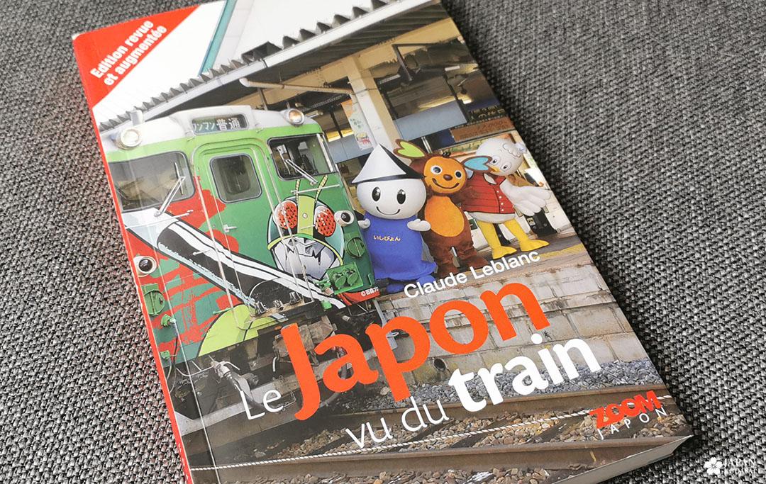 Le Japon vu du train - Claude LEBLANC - éditions Ilyfunet