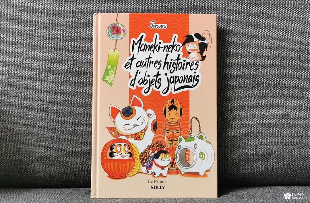 Maneki-Neko et autres histoires d'objets japonais - Joranne - éditions Sully