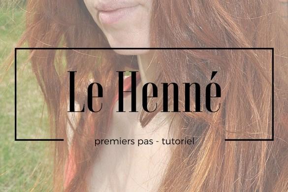 henné roux cheveux - tutoriel recette du henné - comment utiliser le henné pour cheveux