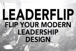 LeaderFlip Flip Your Modern Leadership Design Best Top Millennials Speaker