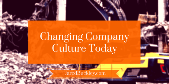 Secrets to Changing Company Culture in the Modern Workplace
