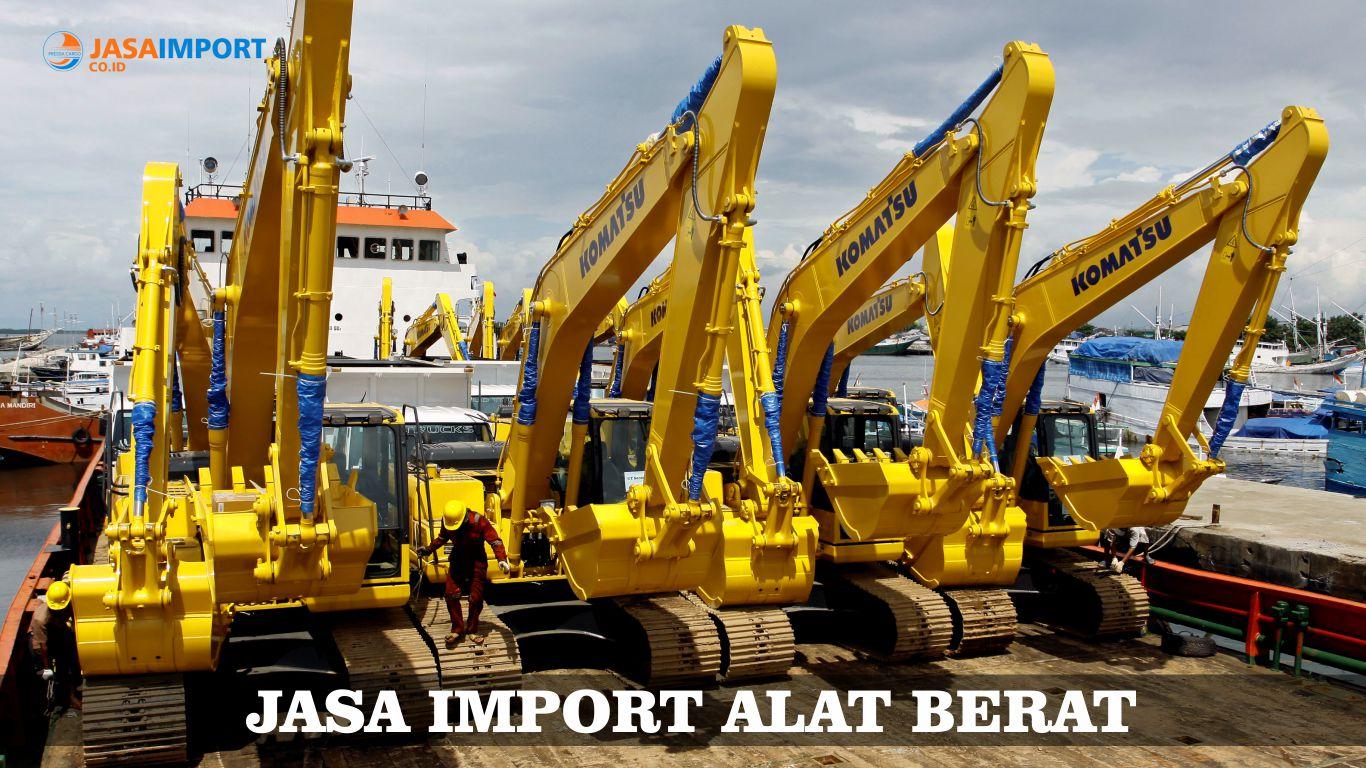 Layanan Pengiriman Ekspedisi Barang Import Alat Berat Pressa Cargo